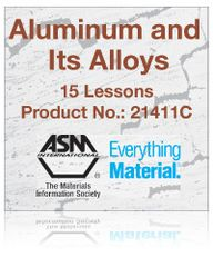 AA-ASM-21411C Aluminum and Its Alloys Self-Study Course