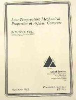 AI-RR-82-3 Low Temperature Mechanical Properties of Asphalt Concrete