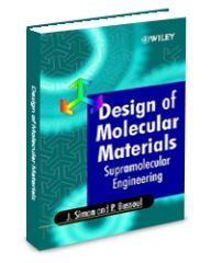 ASM-74416G Design of Molecular Materials: Supramolecular Engineering