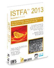 ASM-02215G ISTFA 2013: Testing and Failure Analysis