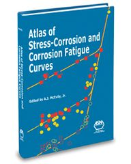 ASM-06938G Atlas of Stress-Corrosion and Corrosion Fatigue Curves