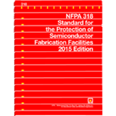 NFPA-318(15): Standard for the Protection of Semiconductor Fabrication Facilities