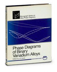 ASM-57708G Phase Diagrams of Binary Vanadium Alloys