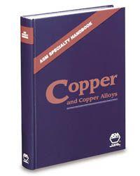 ASM-06605G ASM Specialty Handbook: Copper and Copper Alloys