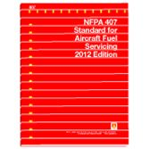 NFPA-407(12): Standard for Aircraft Fuel Servicing