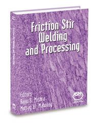 ASM-05112G Friction Stir Welding and Processing