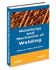 ASM-75090G Metallurgy and Mechanics of Welding