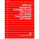 NFPA-412(14): Standard for Evaluating Aircraft Rescue and Fire-Fighting Foam Equipment