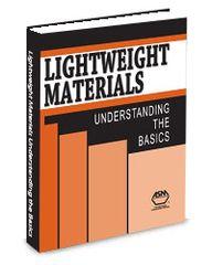 ASM-05355G Lightweight Materials: Understanding the Basics
