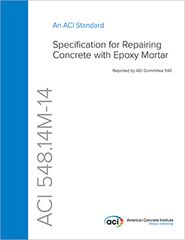 ACI-548.14M-14 Specification for Repairing Concrete with Epoxy Mortar