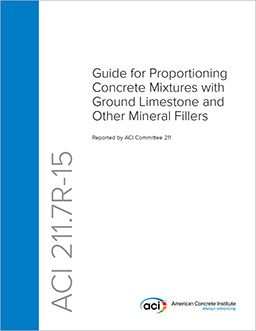 ACI-211.7R-15 Guide for Proportioning Concrete Mixtures with Ground Limestone and Other Mineral Fillers