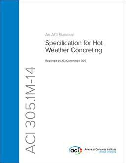 ACI-305.1M-14 Specification for Hot Weather Concreting
