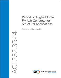 ACI-232.3R-14 Report on High-Volume Fly Ash Concrete for Structural Applications
