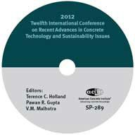 ACI-SP-289 Twelfth International Conference on Recent Advances in Concrete Technology and Sustainability Issues CD