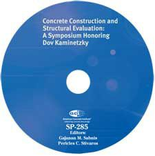 ACI-SP-285 Concrete Construction and Structural Evaluation: A Symposium Honoring Dov Kaminetzky
