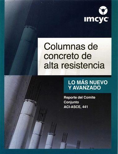 ACI-441RS-96 Columnas de Concreto de Alta Resistencia