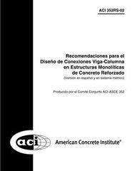 ACI-352RS-02 Recomendaciones para el Diseño de Conexiones Viga-Columna en Estructuras Monolíticas de Concreto Reforzado