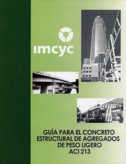 ACI-213RS-03 Guía para el Concreto Estructural de Agregados de Peso Ligero