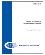 ACI-212.3R-10 Report on Chemical Admixtures for Concrete