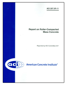 ACI-207.5R-11 Report on Roller-Compacted Mass Concrete