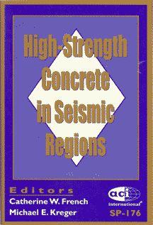 ACI-SP-176 High-Strength Concrete in Seismic Regions