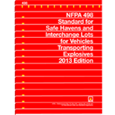 NFPA-498(13): Standard for Safe Havens and Interchange Lots for Vehicles Transporting Explosives
