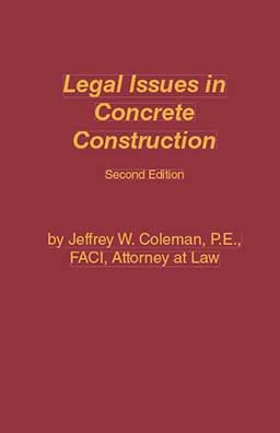ACI-LICC-2 Legal Issues in Concrete Construction Second Edition