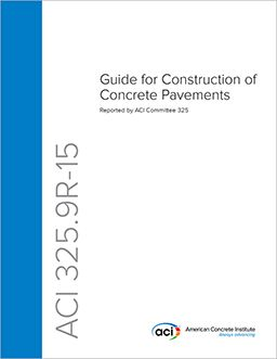ACI-325.9R-15 Guide for Construction of Concrete Pavements