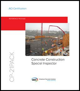 ACI-CP-21 ACI Concrete Construction Special Inspector Reference Package
