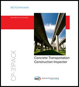 ACI-CP-31 Transportation Inspector Reference Package