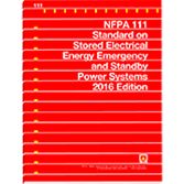 NFPA-111 NFPA 111: Standard on Stored Electrical Energy Emergency and Standby Power Systems