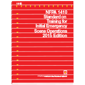NFPA-1410(15): Standard on Training for Initial Emergency Scene Operations