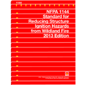 NFPA-1144(13) Standard for Reducing Structure Ignition Hazards from Wildland Fire