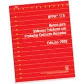 NFPA-17A(Spanish) Norma para Sistemas Extintores con Productos Químicos Húmidos, 2009