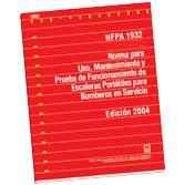 NFPA-1932S(15) Norma para Uso, Mantenimiento y Prueba de Funcionamento de Escaleras Portátiles para Bomberos en Servicio