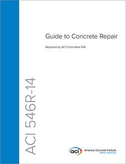 ACI-546R-14 Guide to Concrete Repair