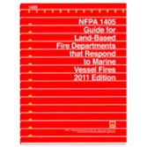 NFPA-1405(16): Guide for Land-Based Fire Departments That Respond to Marine Vessel Fires