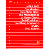 NFPA-1852(13): Standard on Selection, Care, and Maintenance of Open-Circuit Self-Contained Breathing Apparatus (SCBA)