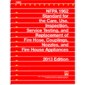 NFPA-1962(13): Standard for the Care, Use, Inspection, Service Testing, and Replacement of Fire Hose, Couplings, Nozzles, and Fire Hose Appliances