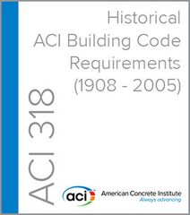 ACI-318-Historical - ACI Building Code Requirements (1908-2005)