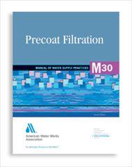 AWWA-M30 1995 Precoat Filtration, Second Edition