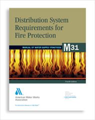 AWWA-M31 2008 Distribution System Requirements for Fire Protection, Fourth Edition