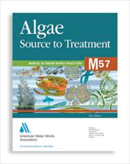 AWWA-M57 2010 Algae: Source to Treatment
