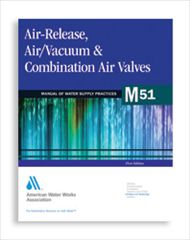 AWWA-M51 2001 Air Release, Air/Vacuum Valves & Combination Air Valves