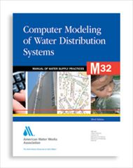 AWWA-M32 2012 Computer Modeling of Water Distribution Systems, Third Edition