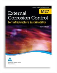 AWWA-M27 2013 External Corrosion Control for Infrastructure Sustainability, Third Edition