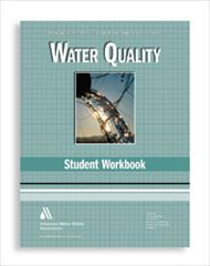 AWWA-1968 2010 WSO: Water Quality Student Workbook, Fourth Edition