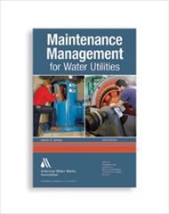 AWWA-20446 Maintenance Management for Water Utilities, Third Edition