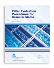 AWWA-20504 2003 Filter Evaluation Procedures for Granular Media