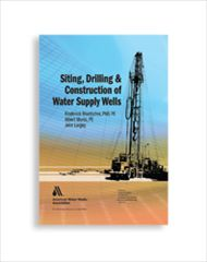 AWWA-20649 Siting, Drilling and Construction of Water Supply Wells